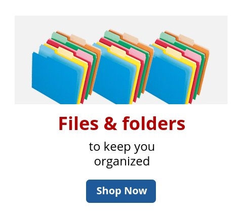 Files & folders to keep you organized