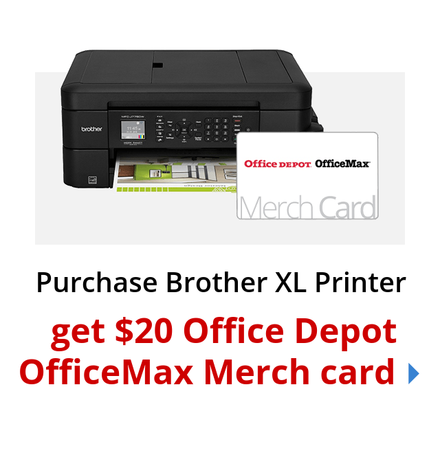 $20 Office Depot Gift Card with Brother XL Printer Purchase